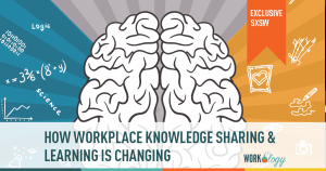 #SXSW: Future of Learning and Knowledge Share is Critical For the Dispersed Workforce