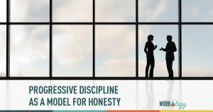 progressive discipline as a model for honesty