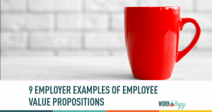 9 Employee Value Proposition Examples When Creating Your EVP