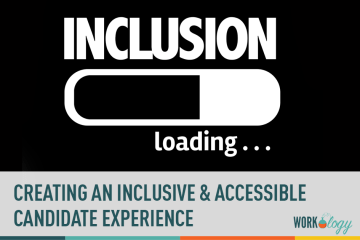 The Inclusive and Accessible Candidate Experience Starts with WCAG