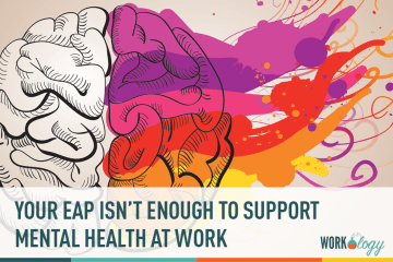 Your EAP Isn't Enough to Shine a Spotlight on Mental Illness at Work