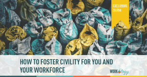 How to Master Workplace Civility #SHRM18