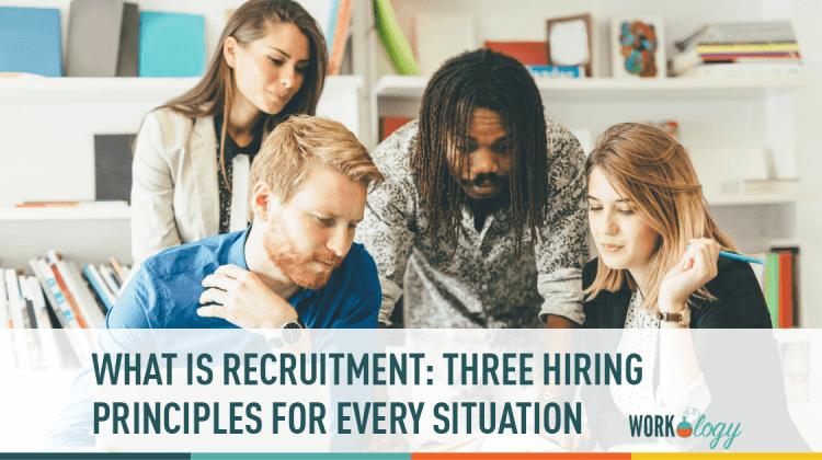 recruiting 101 basics, recruiting 101, what is recruitment, recruitment principles, recruiting principles, hiring principles, recruiting metrics, hiring metrics, recruitment analytics