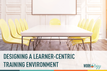 Designing a Learner-Centric Training Environment