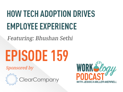 episode 159 - how tech adoption drives employee experience