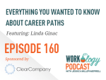 Ep 160 – Everything You Wanted to Know About Career Paths But Were Afraid to Ask