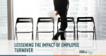 Lessning impact of employee turnover, turn over employees