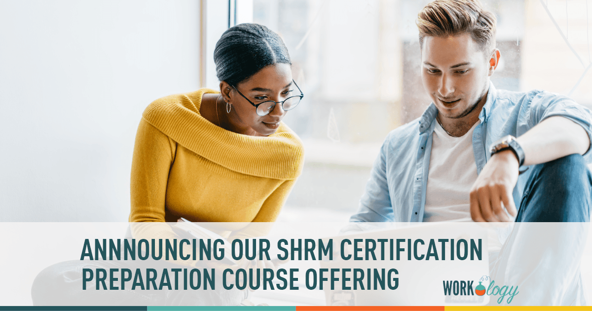 Workology Announces Shrm Certification Prep Course Offering Workology