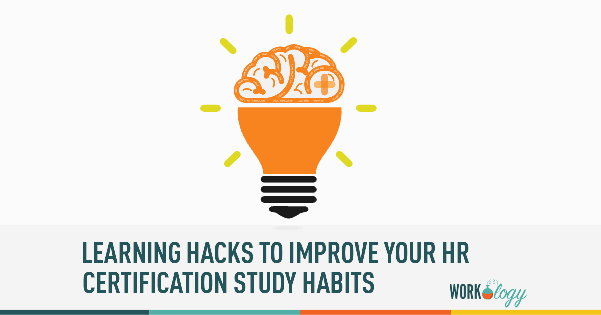 Learning Hacks To Help Studying For The Hr Certification Exam