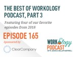 Ep 165 – Best of the Workology Podcast, Pt 3