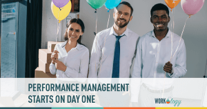 performance management starts on day 1