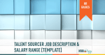 Technical or Talent Sourcer Job Description Template