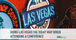 Doing Vegas The Right Way at #SHRM19