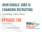 Ep 188 – How Google Jobs is Changing Recruiting