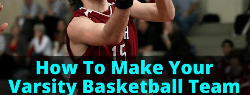 Playing on varsity basketball team