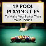Pool Playing Tips