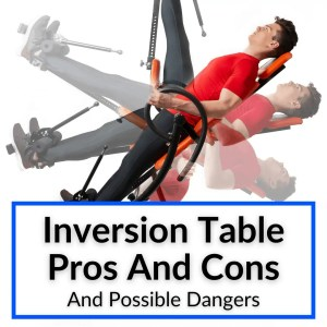 Inversion Table Pros And Cons