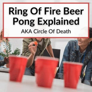 Ring Of Fire Beer Pong