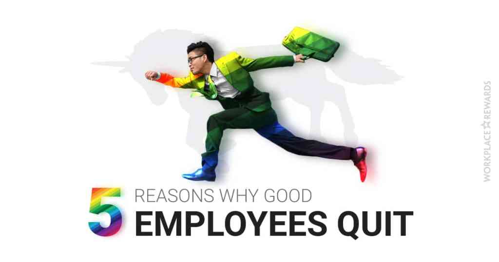 why good employees quit