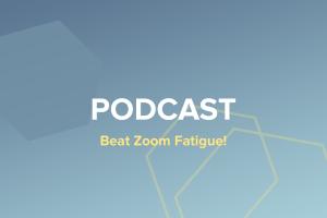 Beat Zoom Fatigue