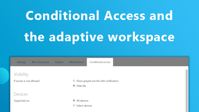 How Conditional Access contributes to your adaptive workspace