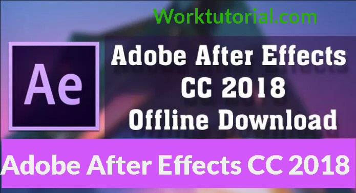 Adobe After Effect CC 2018 Free Download Latest Version