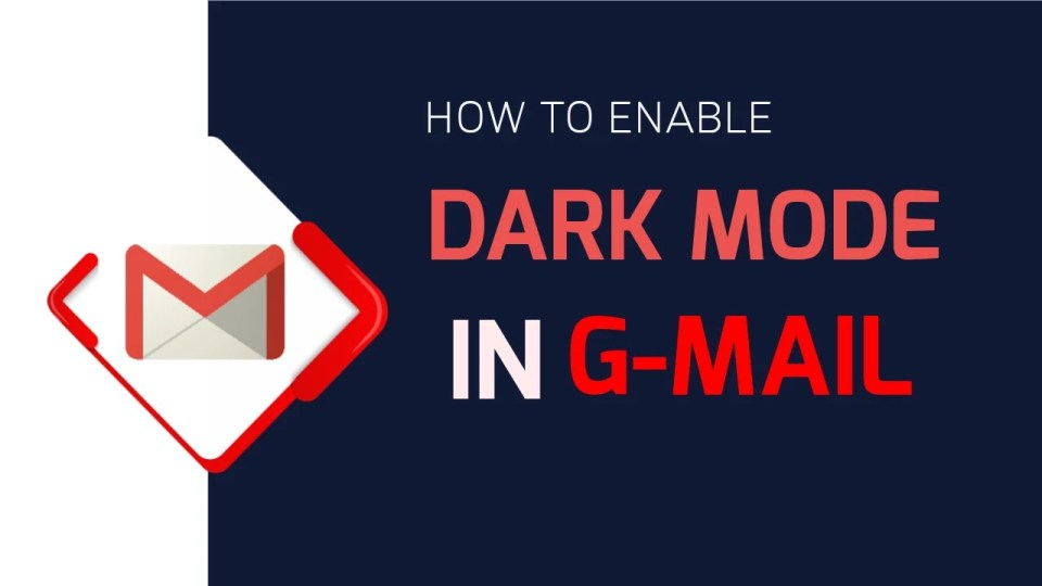 How to Enable Gmail Dark Mode on Android Phone