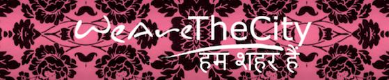 We launch WeAreTheCity in India