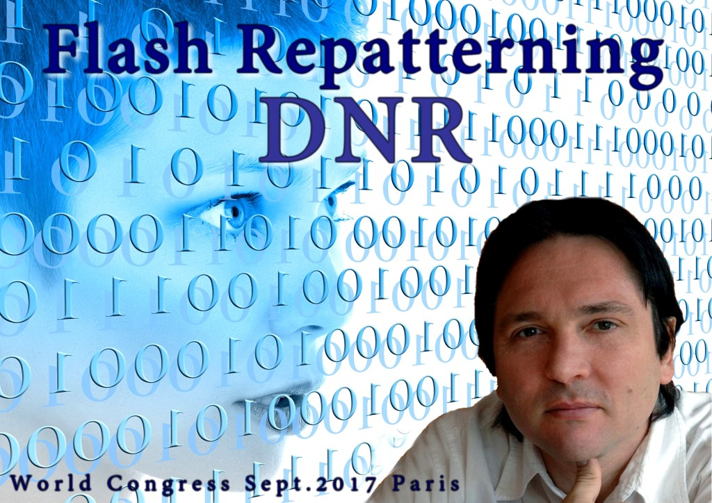 DNR – Technique «Flash Repatterning»