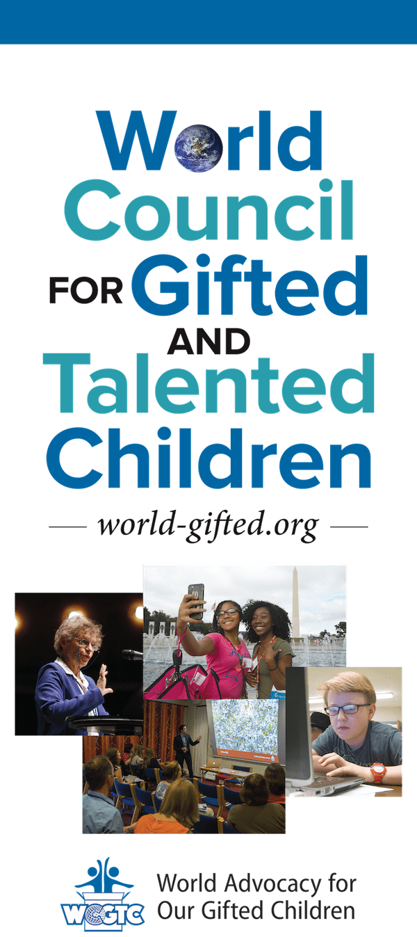 World Council for Gifted and Talented Children - World Advocacy for Our Gifted Children