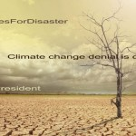 Deny climate change