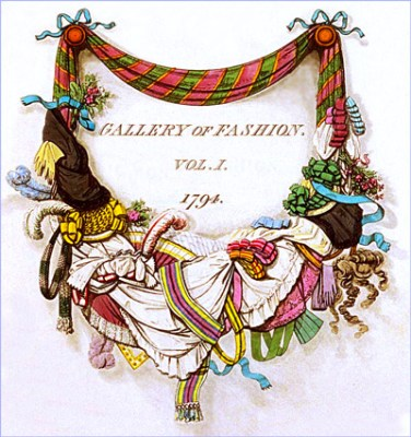 THE GALLERY OF FASHION Vol. 1,. April 1794 to March 1795. Published by Nikolaus von Heideloff, London.