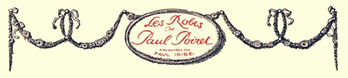 Art nouveau fashion. Paul Poiret. French Haute couture.