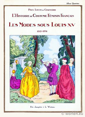 Les modes sous Louis XV 1715-1774. La mode du rococo.