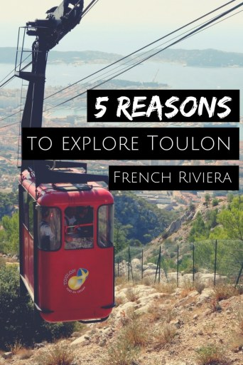 5 Reasons to explore Toulon French Riviera