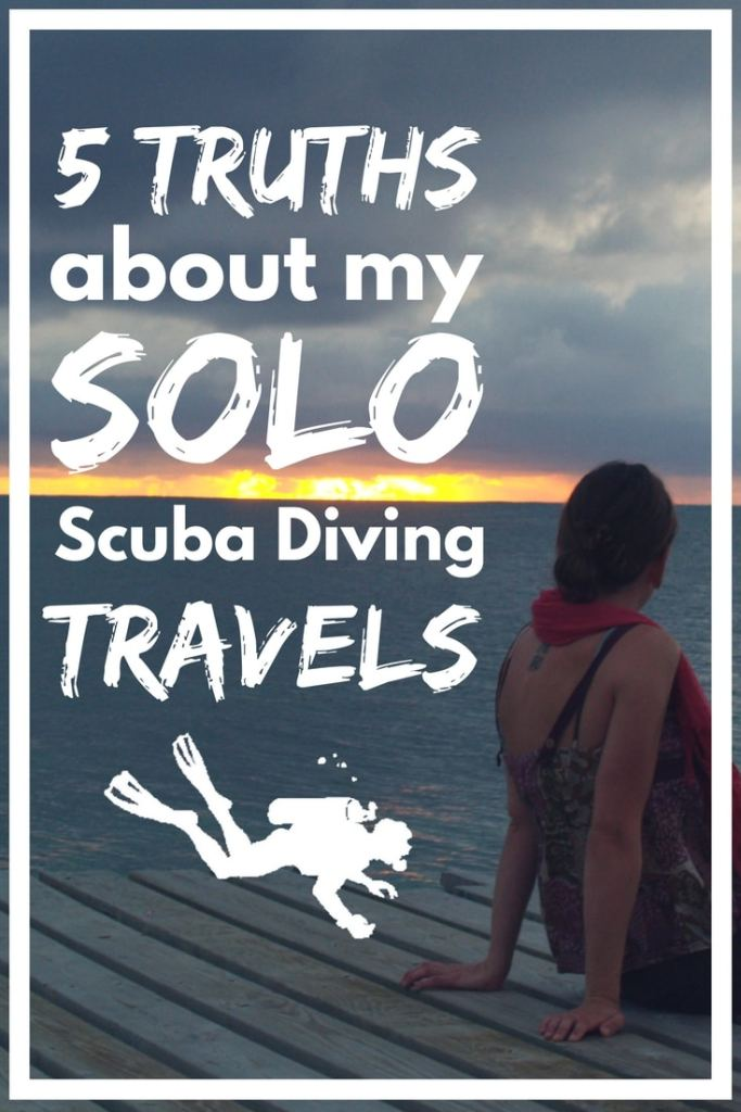 5 Truths about my solo scuba diving travels