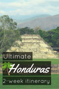 Ultimate Honduras 2 week itinerary
