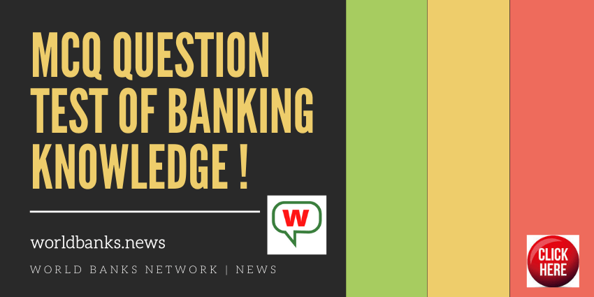 mcq question TEST OF BANKING KNOWLEDGE