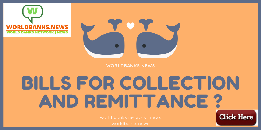 Bills for Collection and Remittance _