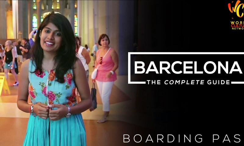 Barcelona City Guide | Boarding Pass | World Culture Network