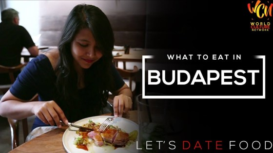 Budapest Food Guide | Let's Date Food