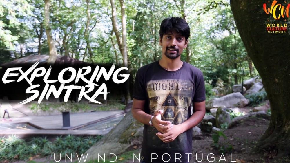 Explore Sintra, Portugal | Unwind