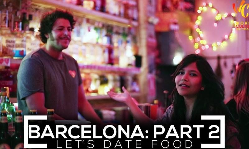 Barcelona Food Guide #2 | Let's Date Food