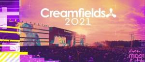 Creamfields 2021, dj festival, england, super event, dates, info, hardstyle