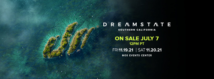Dreamstate SoCal 2021, dj, festival, trance, party, tickets