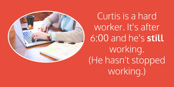 Curtis is a hard worker. It's after 6:00 and he's still working.