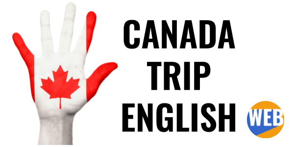 Learn English with a story - Canada trip