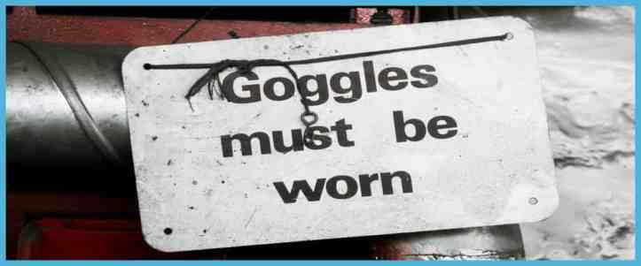 Have To or Must Grammar Goggles must be worn.