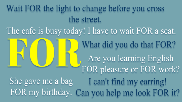 Learn the English preposition FOR