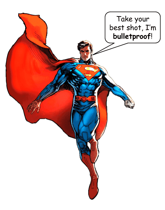 English suffix PROOF  Super man is bulletproof.